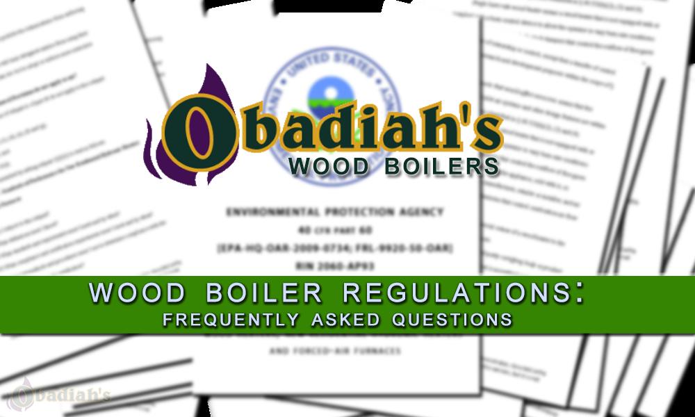 Wood Boiler Regulations: F.A.Q